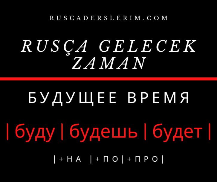 Rusça Gelecek Zaman