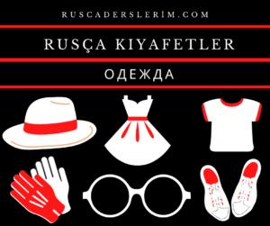 Rusça Kıyafetler
