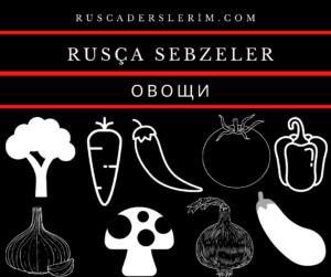 Rusça Sebzeler